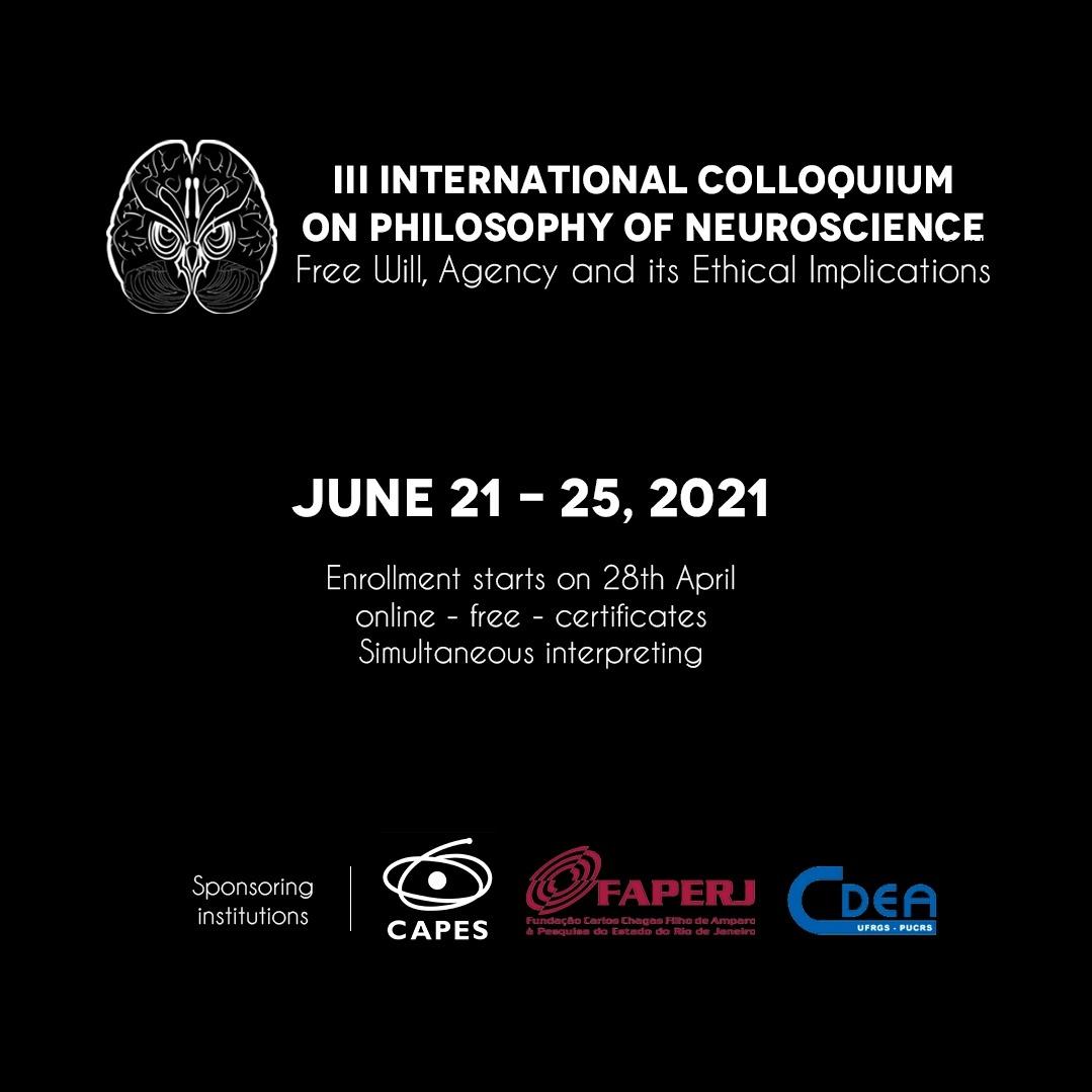 III International Colloquim on Philosophy of Neuroscience